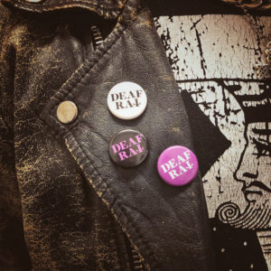 Deaf Rat buttons