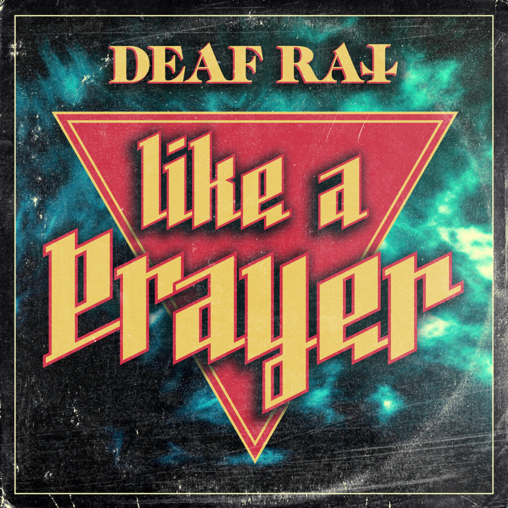 Single artwork of Deaf Rats cover of Madonnas hit Like A Prayer